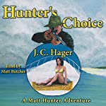 Hunter's Choice | J. C. Hager