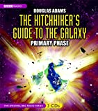 The Hitchhiker's Guide to the Galaxy: Primary Phase (Original BBC Radio Series)