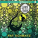 Lizard Radio Audiobook by Pat Schmatz Narrated by Bahni Turpin