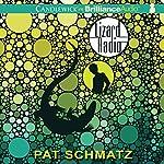 Lizard Radio | Pat Schmatz