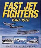 Image of Fast Jet Fighters 1948-1978