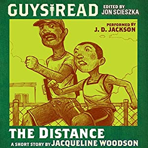 Guys Read: The Distance Audiobook