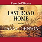 The Last Road Home | Danny Johnson