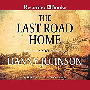 The Last Road Home Audiobook