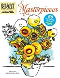 img - for Start Exploring: Masterpieces: A Fact-Filled Coloring Book (Start Exploring (Coloring Books)) book / textbook / text book