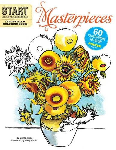 Start Exploring: Masterpieces: A Fact-Filled Coloring Book
