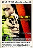 EUROCRIME: THE ITALIAN COP & GANGSTER FILMS THAT RULED THE 70S