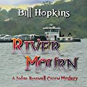River Mourn Audiobook by Bill Hopkins Narrated by Jim Tedder