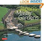 Japan's Master Gardens: Lessons in Sp...