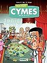 Docteur Cymes - Tome 2 - Rien ne va plus... par Cymes