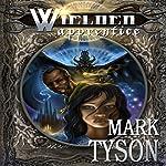 Wielder: Apprentice: Book 1 of The Wielder Cycle | Mark E Tyson