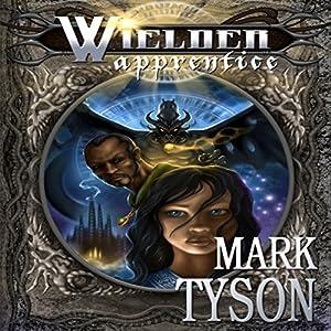 Wielder: Apprentice Audiobook