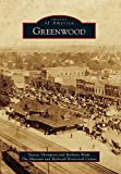 Greenwood (Images of America Series)