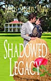 img - for Shadowed Legacy book / textbook / text book