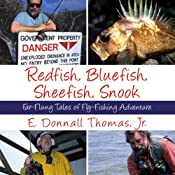 Redfish, Bluefish, Sheefish, Snook: Far-Flung Tales of Fly-Fishing Adventure  | [E. Donnall Thomas]