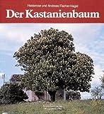 Der Kastanienbaum (German Edition)