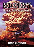 The Alex Cave Series. Book 3. Red Energy