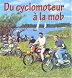 Du cyclomoteur  la mob