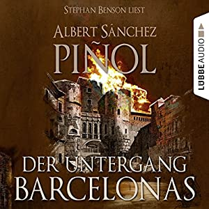 Der Untergang Barcelonas Hörbuch