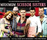 Scissor Sisters Maximum Scissor Sisters: Interview