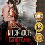 Heather House: Witch of the Moors, Book 1 | Carmen Caine