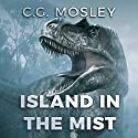 The Island in the Mist Audiobook by C.G. Mosley Narrated by Lisa Stroth