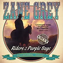 Riders of the Purple Sage: The Restored Edition (       UNABRIDGED) by Zane Grey Narrated by Mark Bramhall