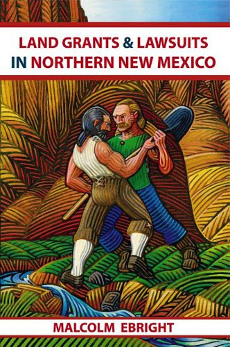 Land Grants and Lawsuits in Northern New Mexico096056120X