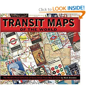 Transit Maps of the World Mark Ovenden and Mike Ashworth