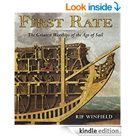First Rate: The Greatest Warships in the Age of Sail