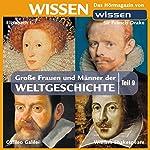 Große Frauen und Männer der Weltgeschichte - Teil 9 | Stephanie Mende,Wolfgang Suttner