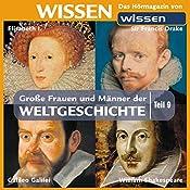 Große Frauen und Männer der Weltgeschichte - Teil 9 | Stephanie Mende, Wolfgang Suttner