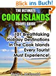 The Ultimate Cook Islands Travel Guid...