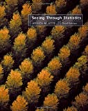 Seeing Through Statistics (with CD-ROM and InfoTrac) (Available Titles Cengagenow) (0534394027) by Utts, Jessica M.