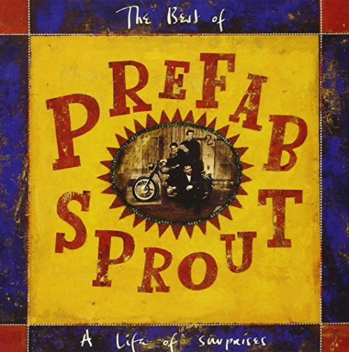 Prefab Sprout - Life Of Surprises: The Best Of Prefab Sprout - Zortam Music