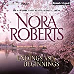 Endings and Beginnings | Nora Roberts