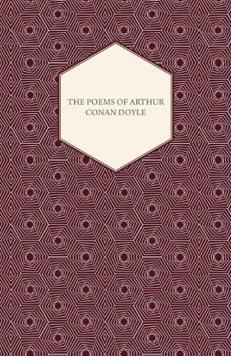 The Poems Of Arthur Conan Doyle