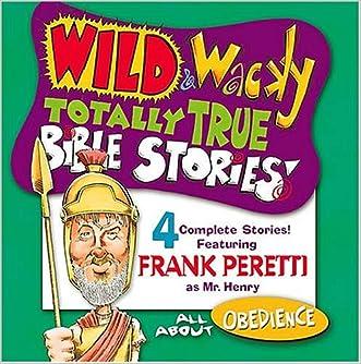 Wild & Wacky Totally True Bible Stories - All About Obedience CD (Mr. Henry's Wild & Wacky Bible Stories)