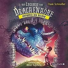 Aufbruch der Helden (Die Legende von Drachenhöhe 2) Hörbuch von Frank Schmeißer Gesprochen von: Oliver Rohrbeck
