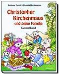 Christopher Kirchenmaus und seine Fam...