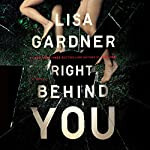 Right Behind You | Lisa Gardner