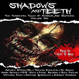 Shadows and Teeth Audiobook