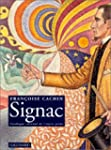 PAUL SIGNAC : CATALOGUE RAISONN� DE L...