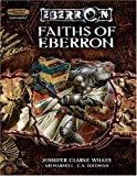 Faiths of Eberron (Dungeons & Dragons d20 3.5 Fantasy Roleplaying, Eberron Supplement) (0786939346) by Wilkes, Jennifer Clarke