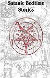 Satanic Bedtime Stories
