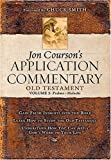 Jon Coursons Application Commentary: Volume 2, Old Testament (Psalms - Malachi)