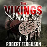 The Vikings: A History | Robert Ferguson