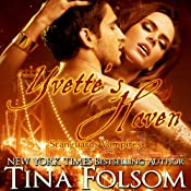 Yvette's Haven: Scanguards Vampires, Book 4 | Tina Folsom