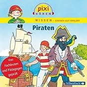 Piraten (Pixi Wissen) | Anke Riedel, Cordula Thörner, Imke Rudel