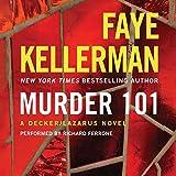 Murder 101: A Decker/Lazarus Novel, Book 22